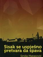 Siniša Matasović: Sisak se uspješno pretvara da spava